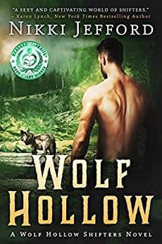Wolf Hollow: A Post-Apocalyptic Paranormal Romance (Wolf Hollow Shifters Book 1)