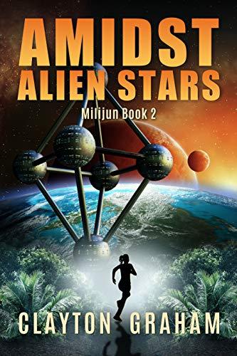 Amidst Alien Stars: Milijun Book 2
