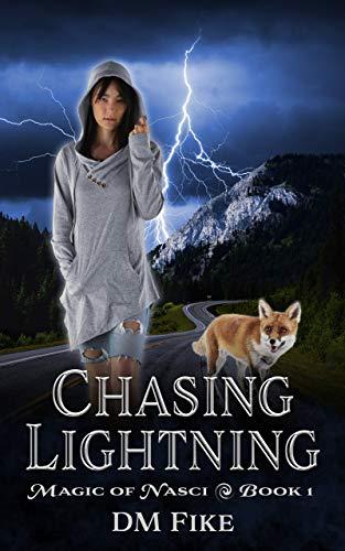 Chasing Lightning: An Urban Fantasy Adventure (Magic of Nasci Book 1)