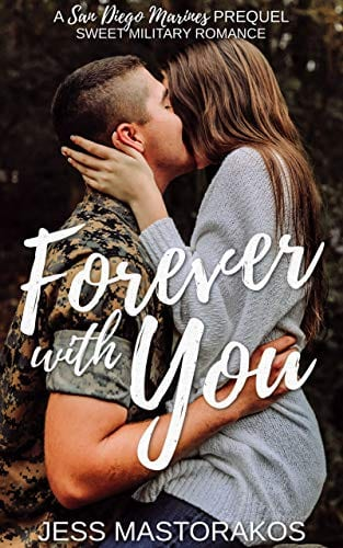 Forever with You: A San Diego Marines Prequel
