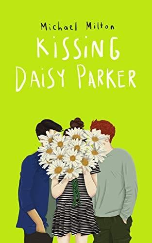 Kissing Daisy Parker: a coming of age YA novel