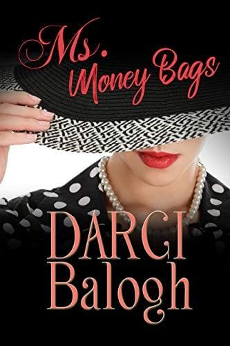 Ms. Money Bags (Lady Billionaire Sweet Romance Book 1)
