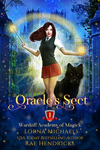 Oracle's Sect (Wardoff Academy of Magick Book 1)