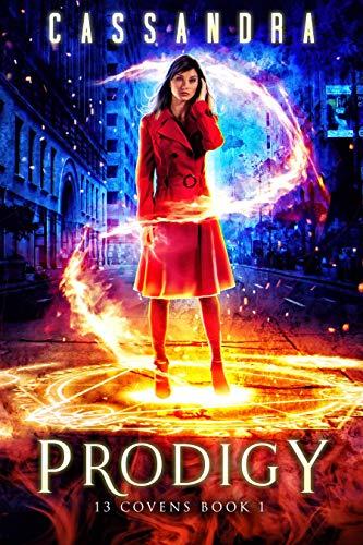 Prodigy: A 13 Covens Magical World Adventure (YA)