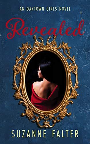 Revealed (Oaktown Girls Book 4)