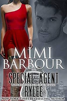 Special Agent Rylee (Undercover FBI Book 7)
