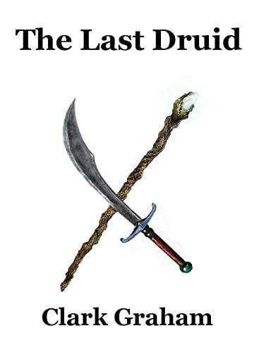 The Last Druid (Elvehshore Book 9)