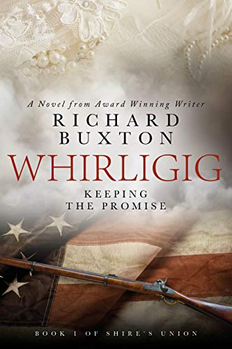 Whirligig – Keeping The Promise: A Heartbreaking Saga in Time of War