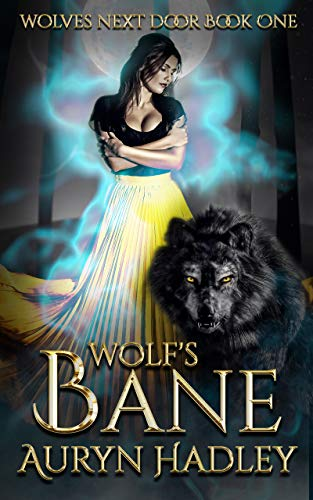 Wolf's Bane (Wolves Next Door Book 1)