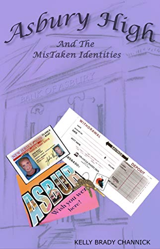Asbury High and the MisTaken Identities: Asbury High Series, 3