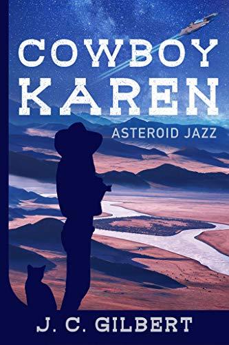 Asteroid Jazz (Cowboy Karen Book 1)