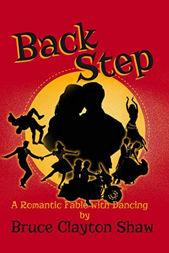Back Step: A Romantic Fable with Dancing