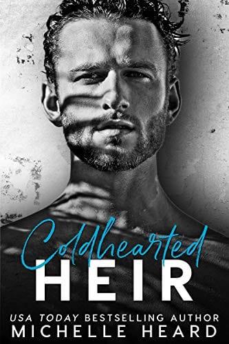 Coldhearted Heir (The Heirs Book 1)
