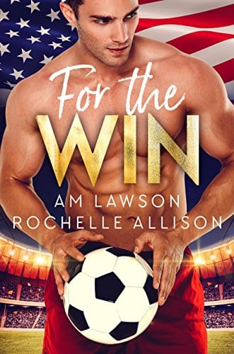 For The Win: An Olympic Games Second Chance Romance