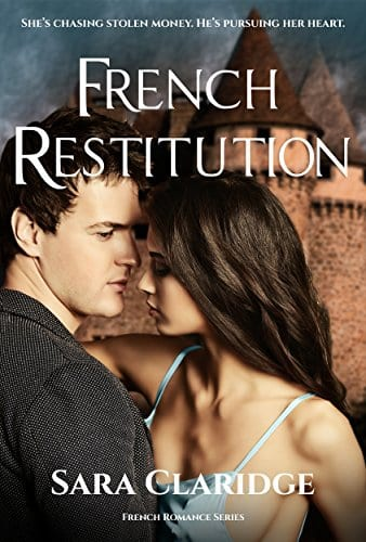 French Restitution: A heartwarming suspenseful romance (Rendezvous with Danger Book 1)