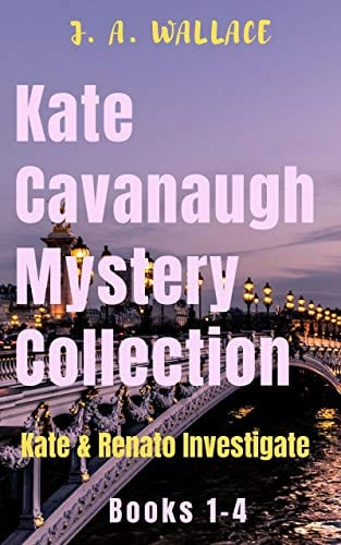 Kate Cavanaugh Mystery Collection
