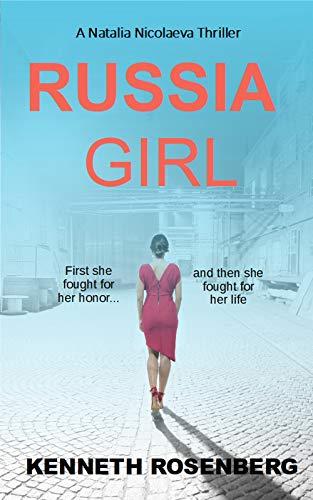 Russia Girl (A Natalia Nicolaeva Thriller Book 1)