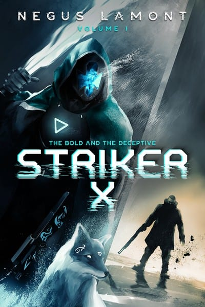 Striker X – The Bold and the Deceptive