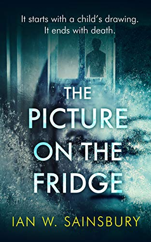 The Picture On The Fridge: The debut psychological thriller with the twist of the year