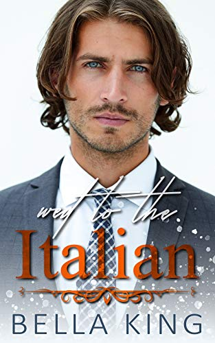 Wed to the Italian: A Fake Marriage Billionaire Romance