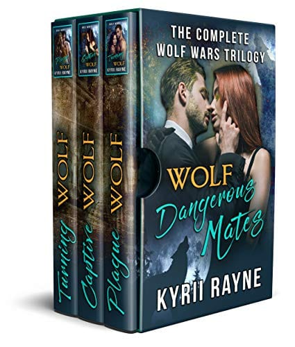 Wolf – Dangerous Mates: The Complete Wolf Wars Trilogy