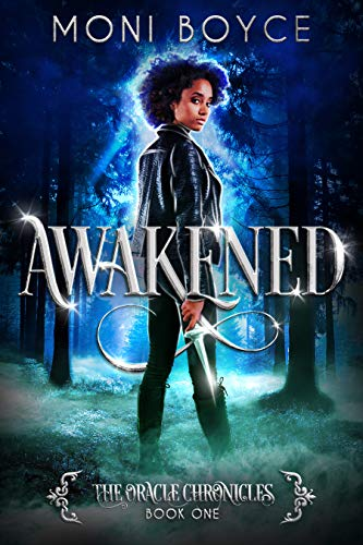 Awakened (The Oracle Chronicles Book 1)