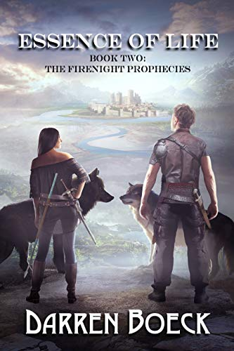 Essence of Life: Book Two: The FireNight Prophecies