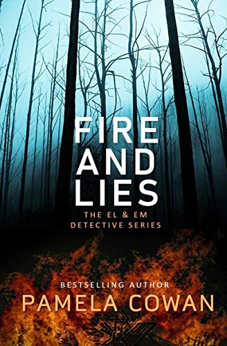 Fire And Lies: The El & Em Detective Series