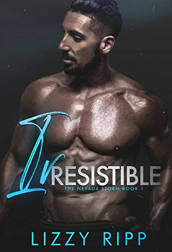 Irresistible: An Off Limits Sports Romance (The Nevada Storm Book 1)