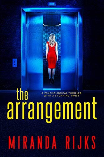 The Arrangement: A psychological thriller with a stunning twist