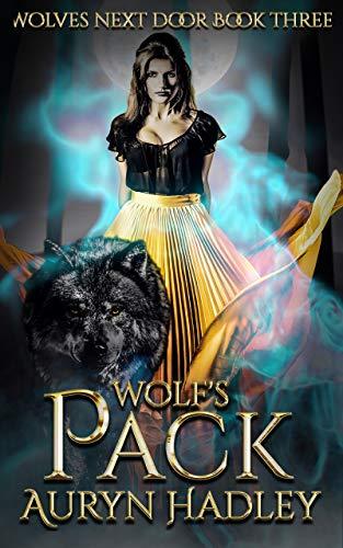 Wolf's Pack: Reverse Harem Werewolf Shifter (Wolves Next Door Book 3)
