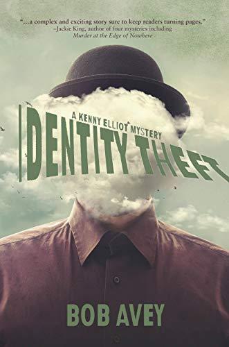 Identity Theft: A Kenny Elliot Mystery