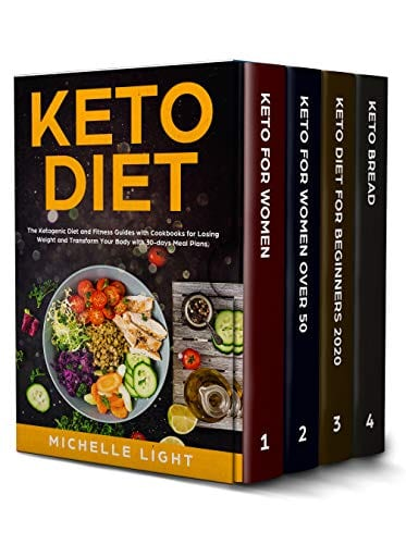 Keto Diet: 4 Books in 1 : Keto for Women, Over 50, for Beginners 2020 and Bread. The Ketogenic Diet and Fitness Guides with Cookbooks for Losing Weight and Transform Your Body with 30-days Meal Plans