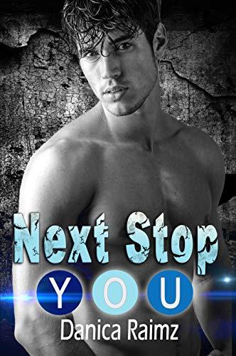 Next Stop: You: (A Single Dad Romance)