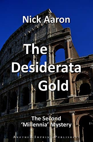 The Desiderata Gold (The Blind Sleuth Mysteries Book 9)