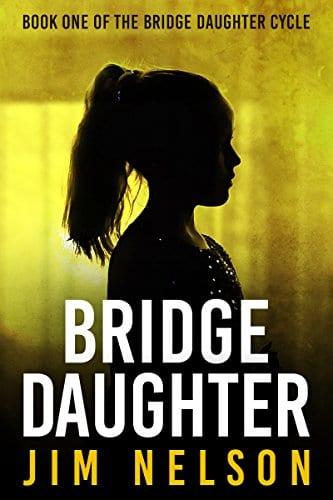 Bridge Daughter: Book One of the Bridge Daughter Cycle