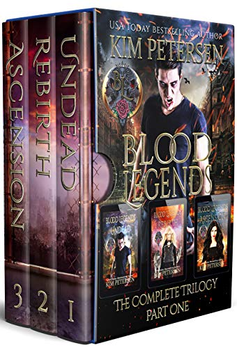 Blood Legends: The Complete Trilogy Part One (A Dark Vampire Fantasy in Post-Apocalyptic World)