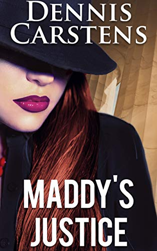 Maddy's Justice (A Marc Kadella Legal Mystery Book 11)