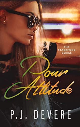 Pour Attitude: The Starkford Series