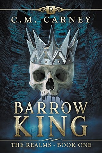 Barrow King: The Realms Book 1: (An Epic Progression Fantasy LitRPG Novel)