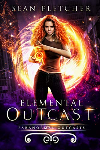 Elemental Outcast: Book 1 (Paranormal Outcasts)