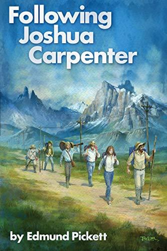 Following Joshua Carpenter: Book One of the Joshua Carpenter Series