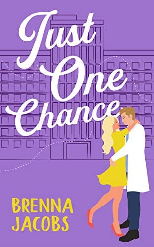 Just One Chance: A Sweet Romantic Comedy (Just One…)