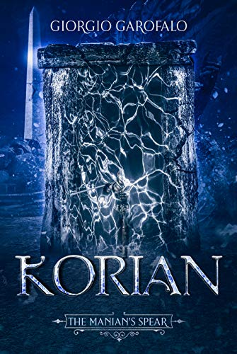 Korian: The Manian's Spear (The Korian Dark Fantasy Series Book 1)