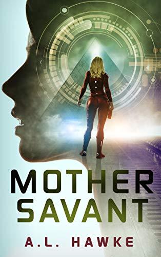 Mother Savant (Candy Savant Series Book 2)