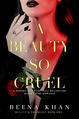 A Beauty So Cruel: A Dark Hostage Mafia Romance: A Modern Day Beauty & The Beast Billionaire Fairytale