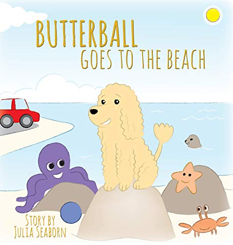 BUTTERBALL Goes to the Beach (Butterball the Poodle Book 1)
