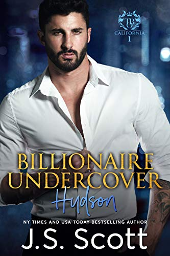 Billionaire Undercover: The Billionaire's Obsession ~ Hudson