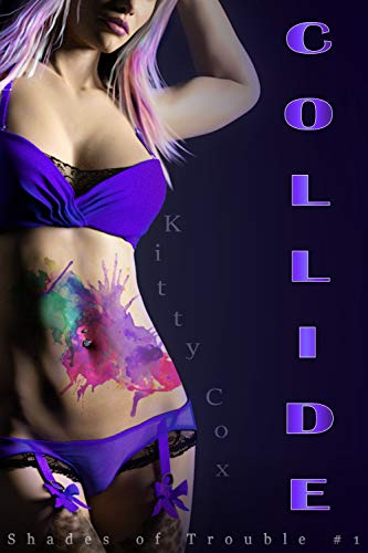 Collide (Shades of Trouble Book 1)