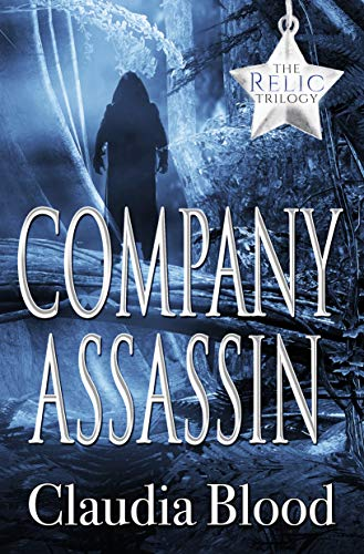 Company Assassin (Relic Trilogy Book 1)
